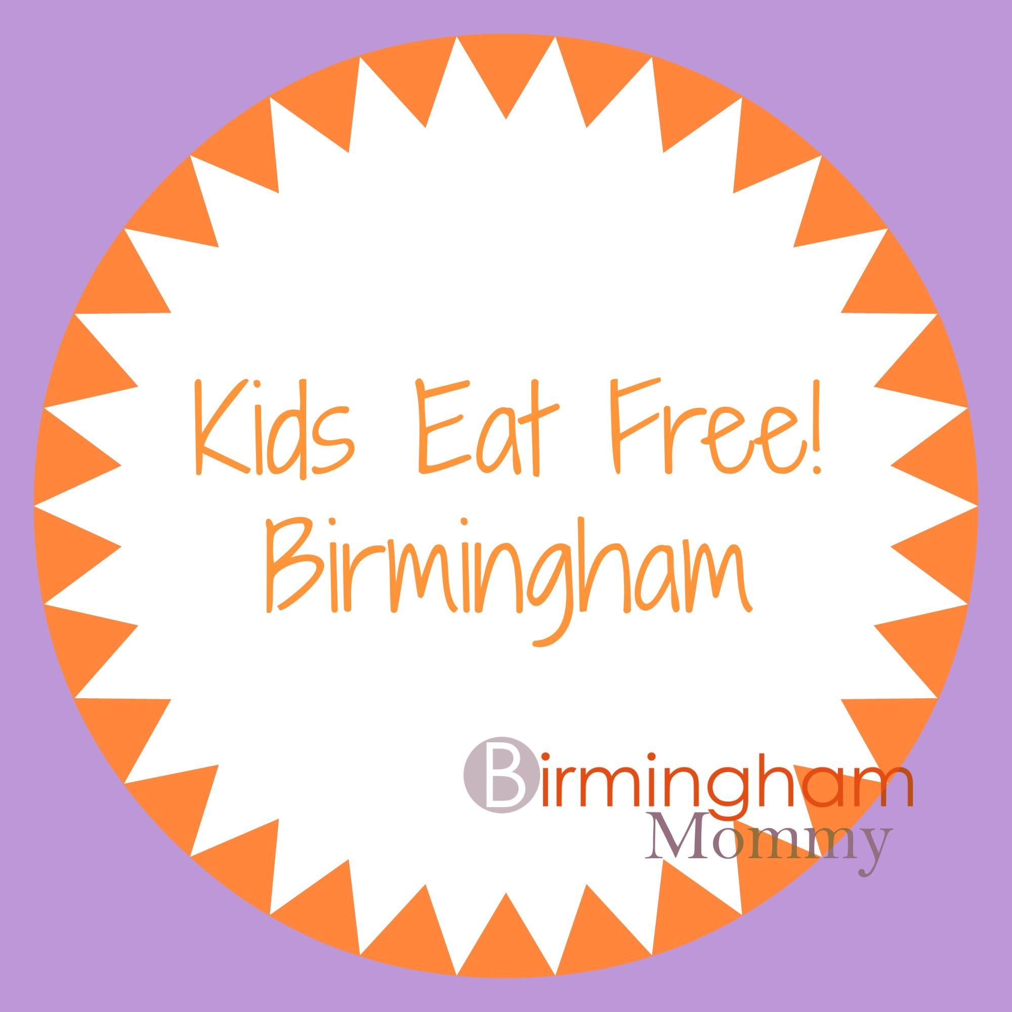 Kids Eat Free In Birmingham Birmingham Mommy