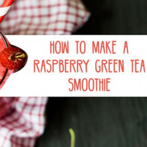 Raspberry Green Tea Smoothie