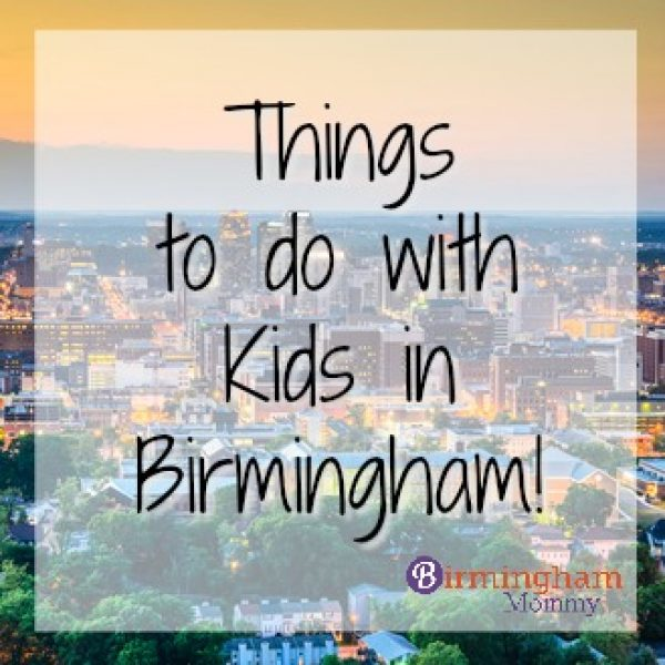 Things to Do with Kids in Birmingham