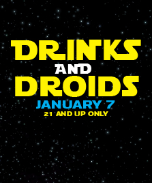Drinks and Droids