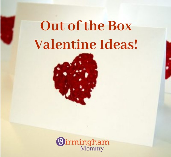 Out of the Box Valentine Ideas - Birmingham Mommy