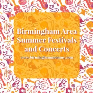 Birmingham Summer Festivals and Concerts