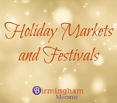 Holiday Markets and Festivals in Birmingham